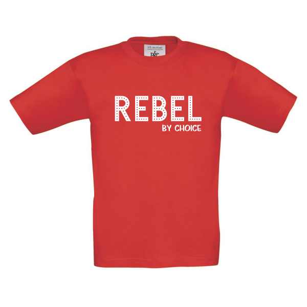 T-shirt Rebel by choice rood