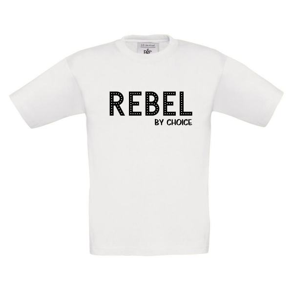 T-shirt Rebel by choice wit