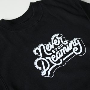 Shirt never stop dreaming 2